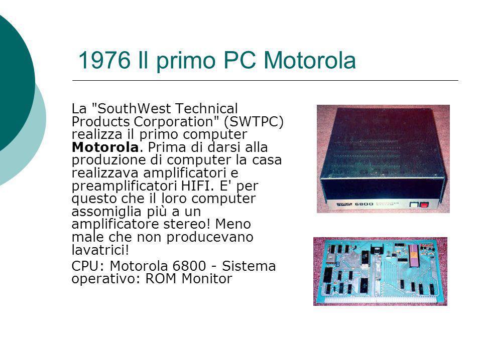 1976 Il primo PC Motorola