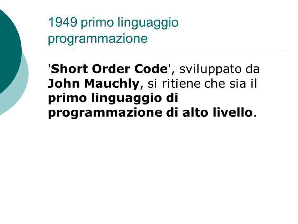 1949 primo linguaggio programmazione