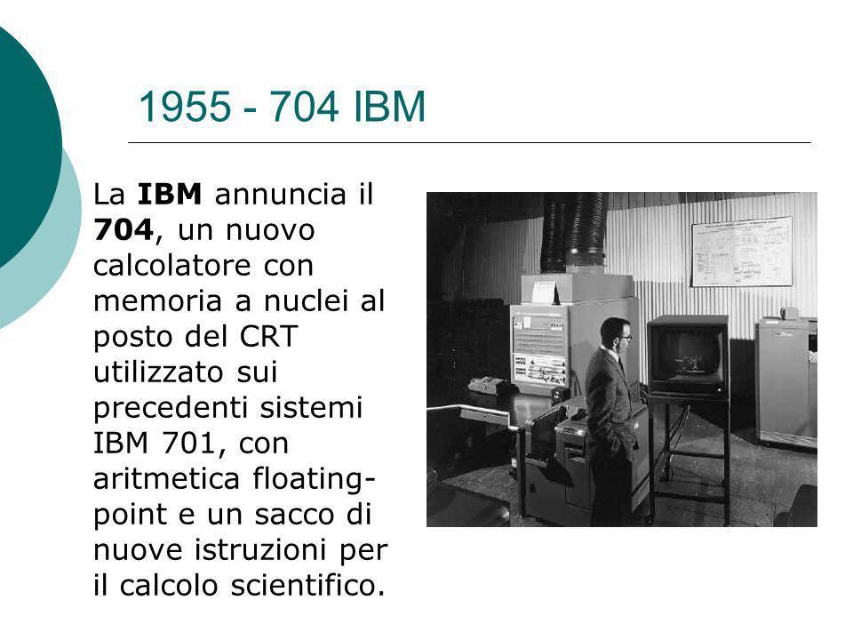 1955 - 704 IBM