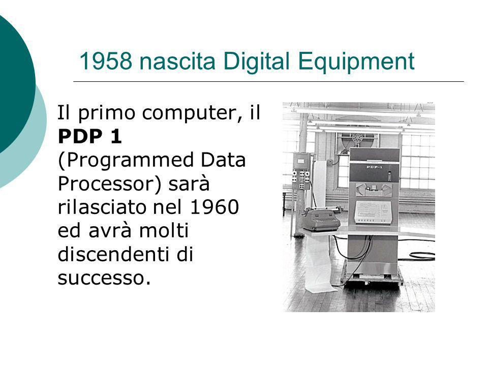 1958 nascita Digital Equipment