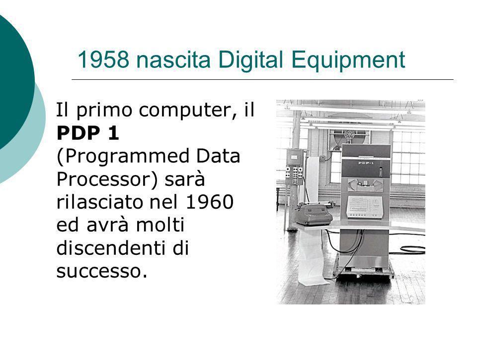 1958 nascita Digital Equipment