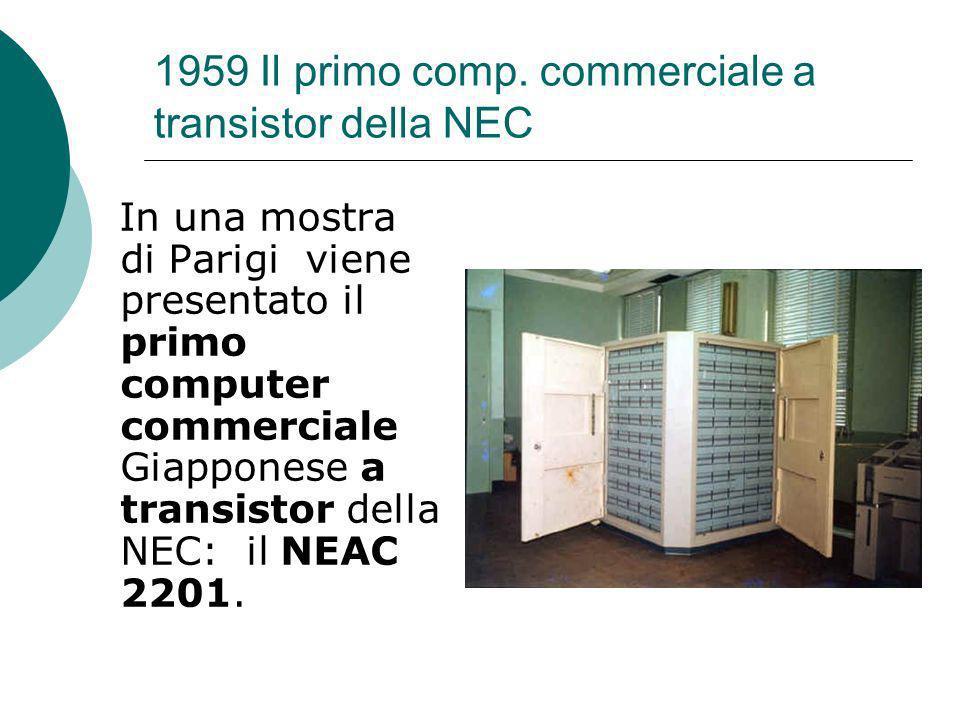 1959 Il primo comp. commerciale a transistor della NEC
