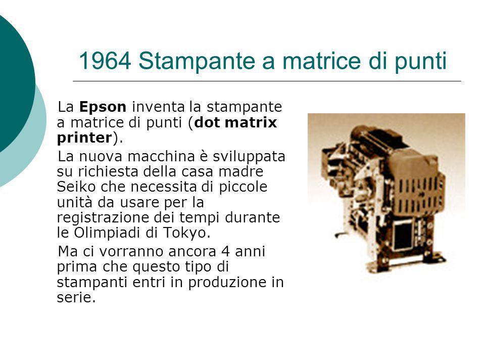 1964 Stampante a matrice di punti