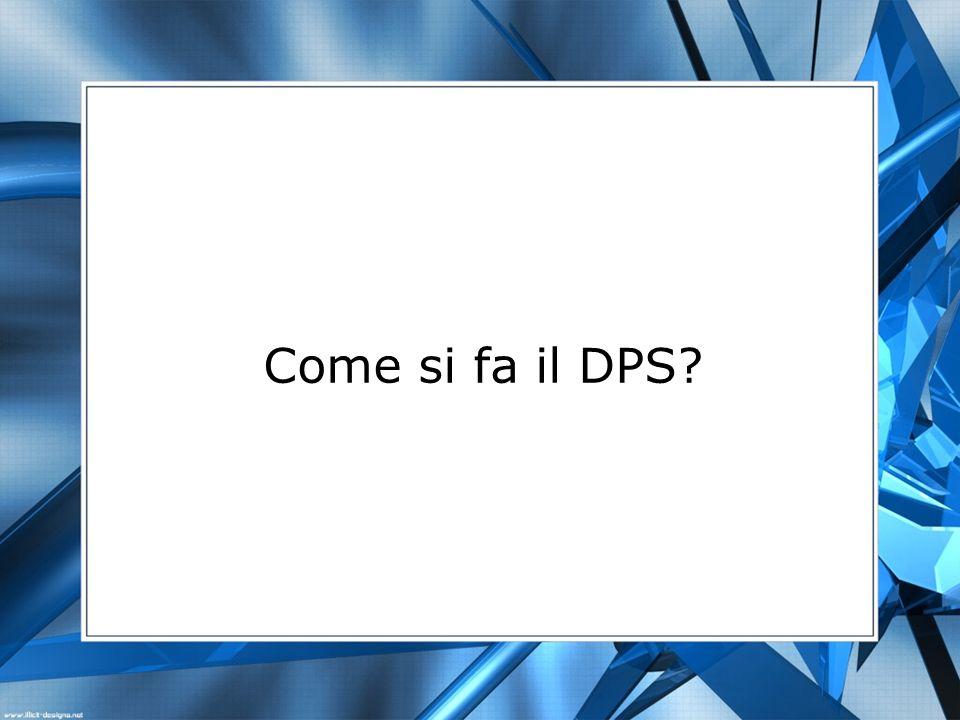 Come si fa il DPS