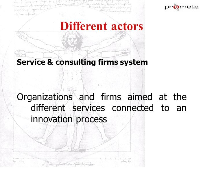 marzo '17Different actors. Service & consulting firms system.