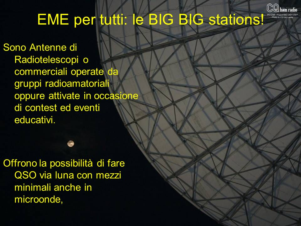 EME per tutti: le BIG BIG stations!