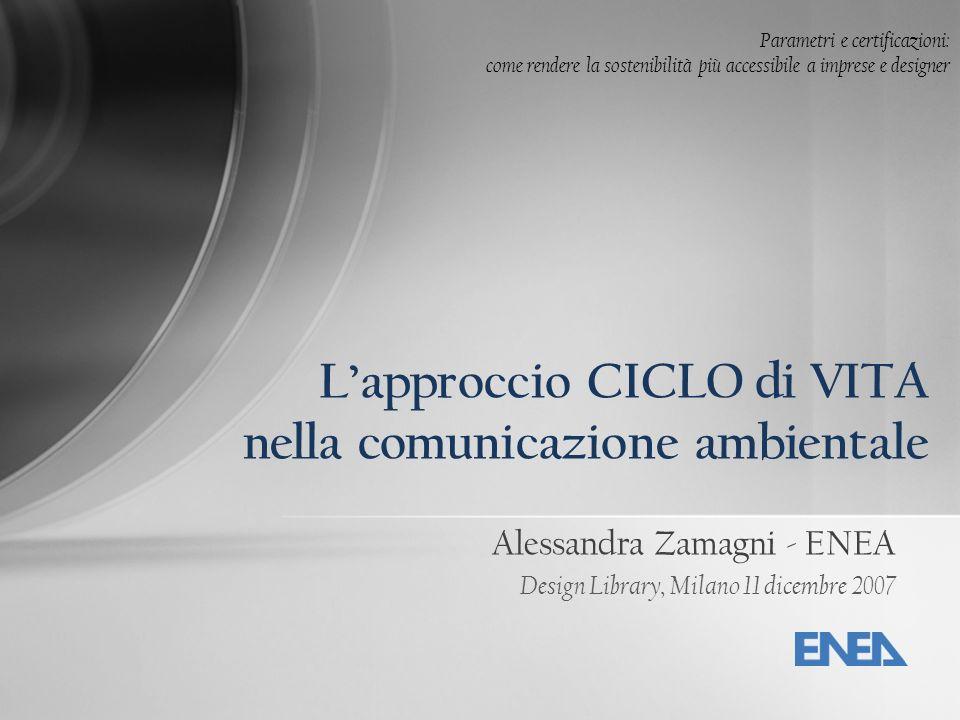 L'approccio CICLO di VITA nella comunicazione ambientale
