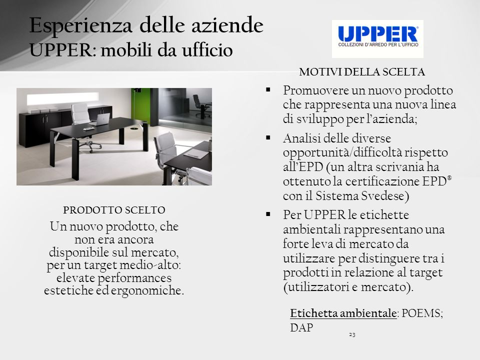 Esperienza delle aziende UPPER: mobili da ufficio
