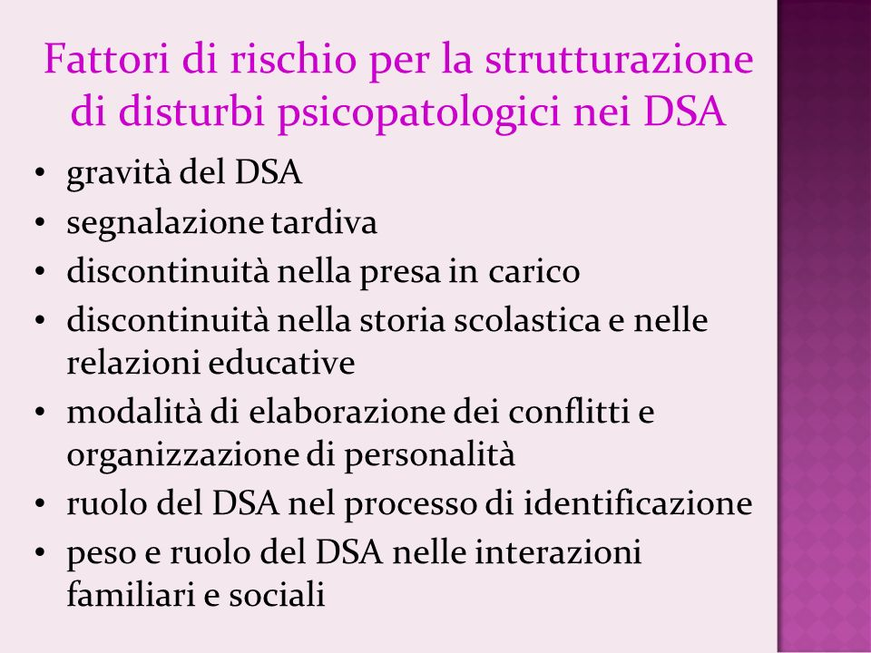 Fattori di rischio per la strutturazione di disturbi psicopatologici nei DSA