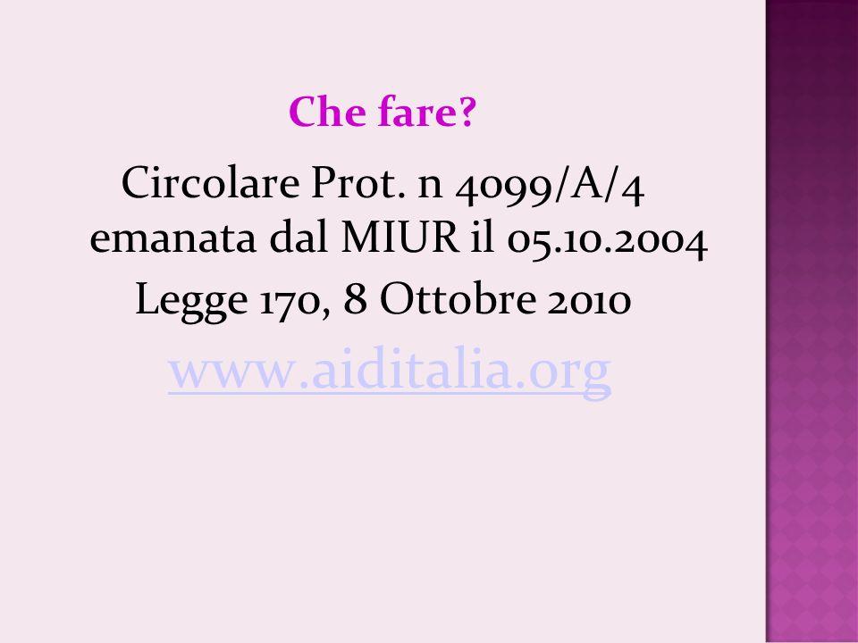 Circolare Prot. n 4099/A/4 emanata dal MIUR il 05.10.2004