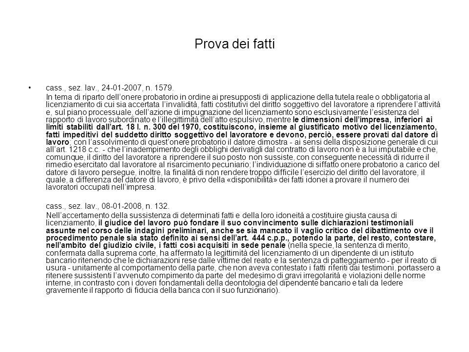 Prova dei fatti cass., sez. lav., 24-01-2007, n. 1579.