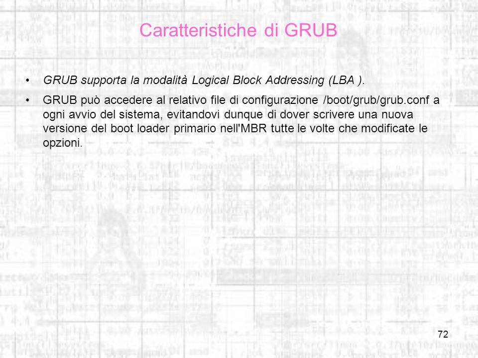 Caratteristiche di GRUB