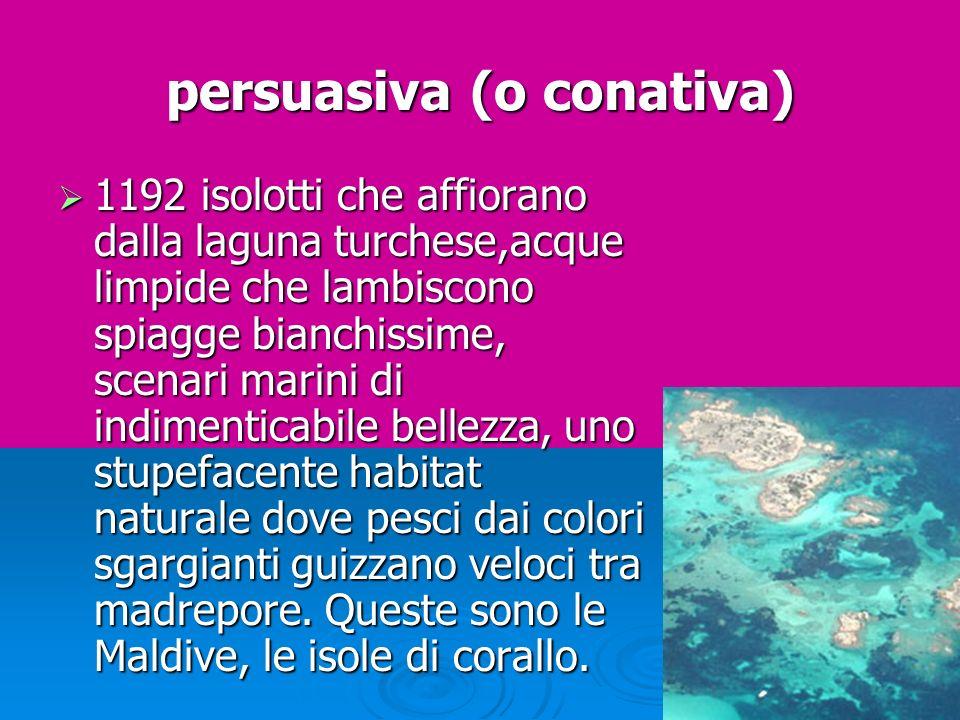 persuasiva (o conativa)