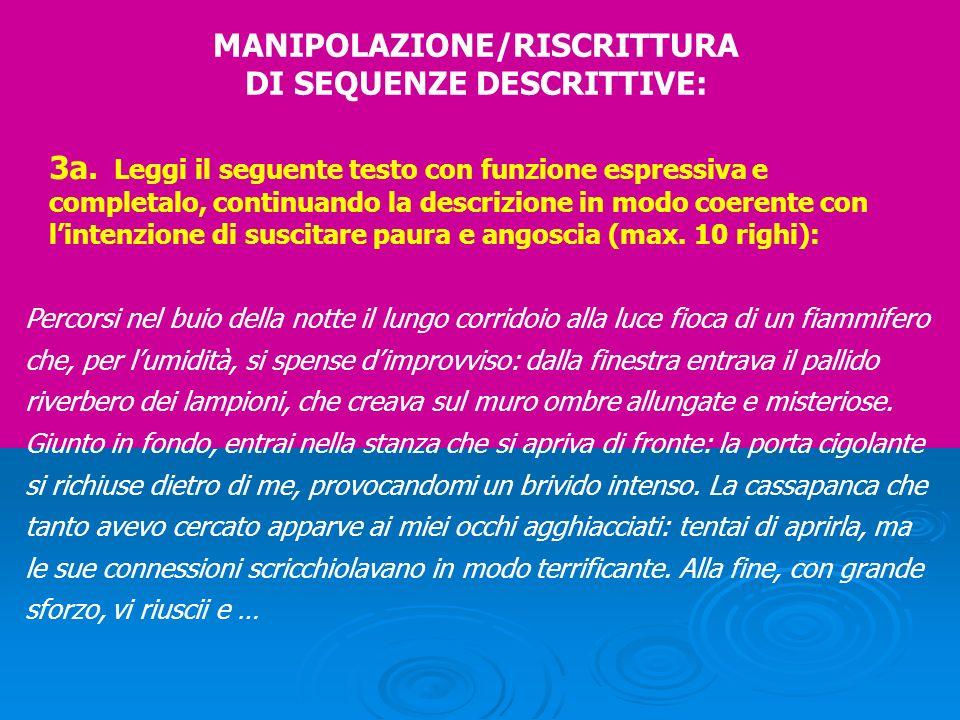 MANIPOLAZIONE/RISCRITTURA DI SEQUENZE DESCRITTIVE:
