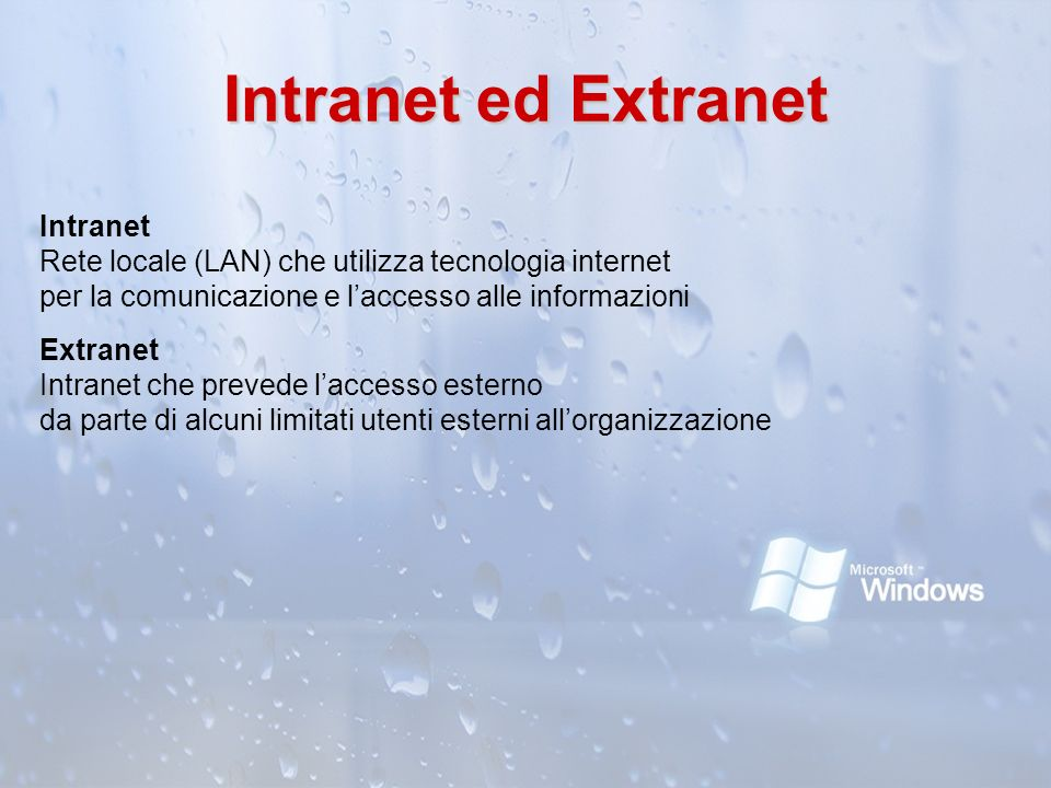 Intranet ed Extranet Intranet