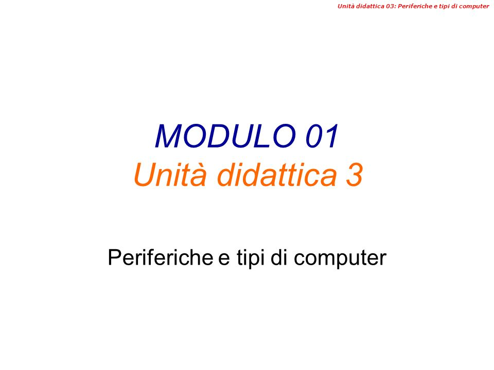 MODULO 01 Unità didattica 3
