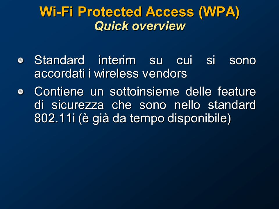 Wi-Fi Protected Access (WPA) Quick overview