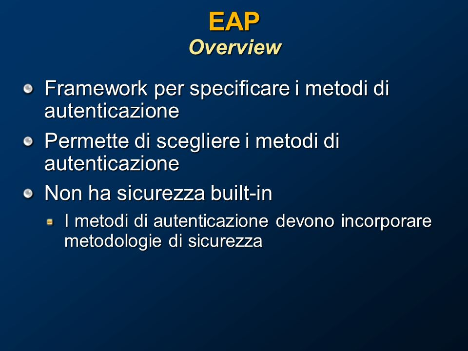 EAP Overview Framework per specificare i metodi di autenticazione