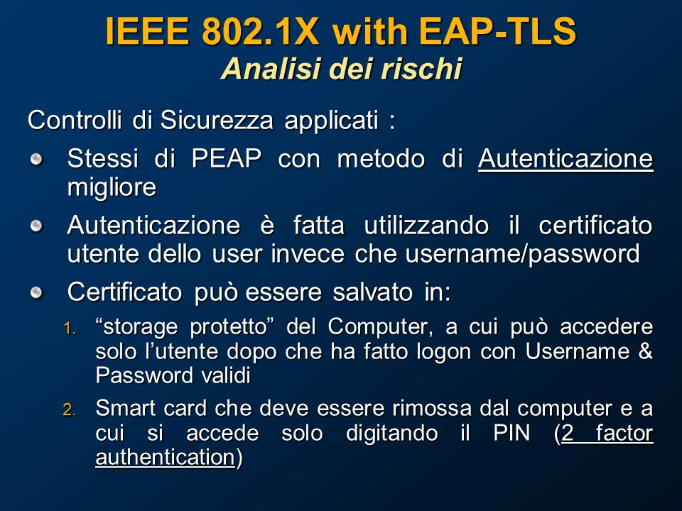 IEEE 802.1X with EAP-TLS Analisi dei rischi