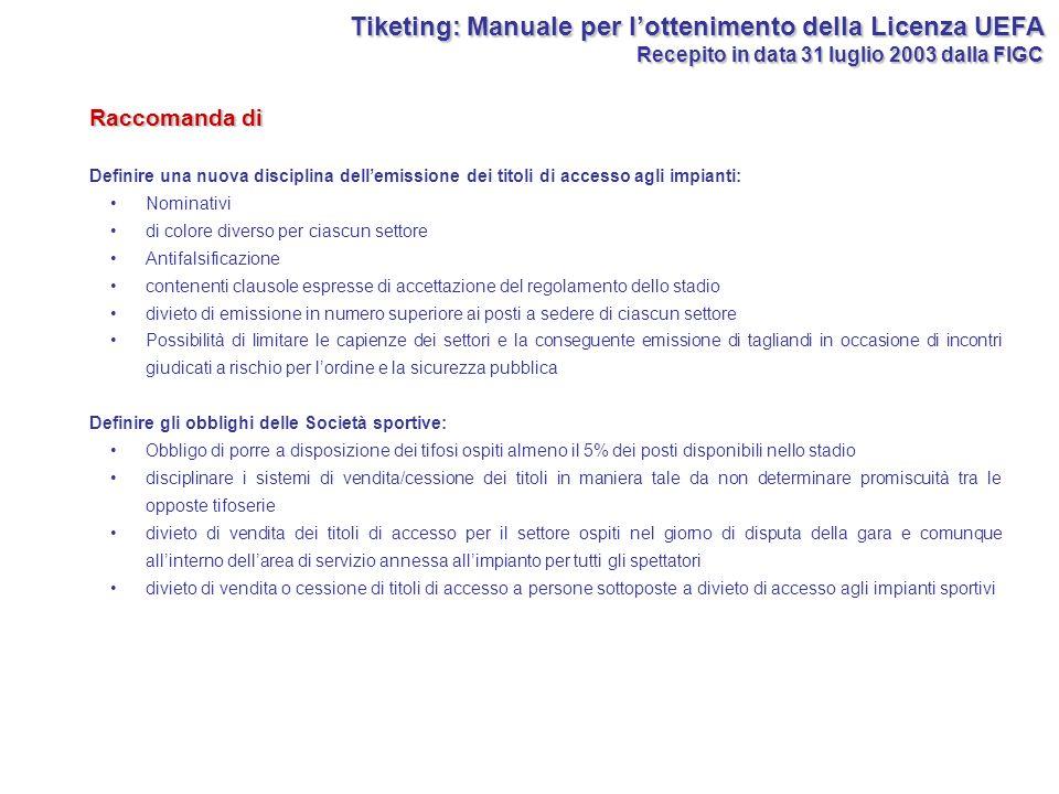 Tiketing: Manuale per l'ottenimento della Licenza UEFA