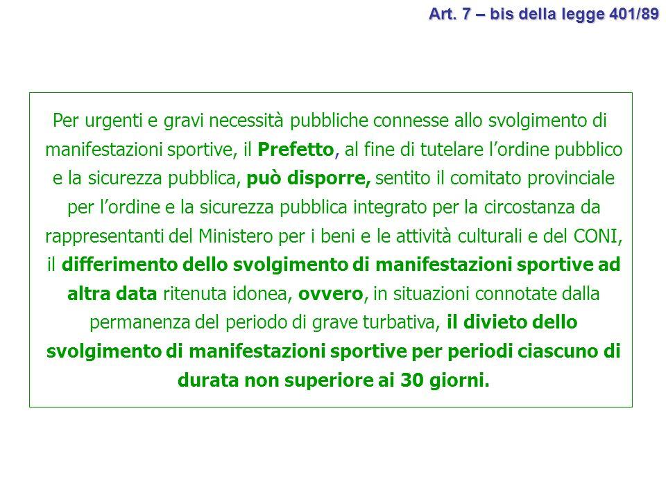 Art. 7 – bis della legge 401/89