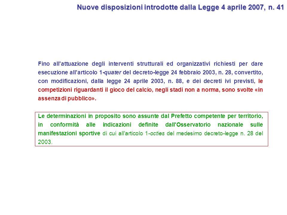Nuove disposizioni introdotte dalla Legge 4 aprile 2007, n. 41
