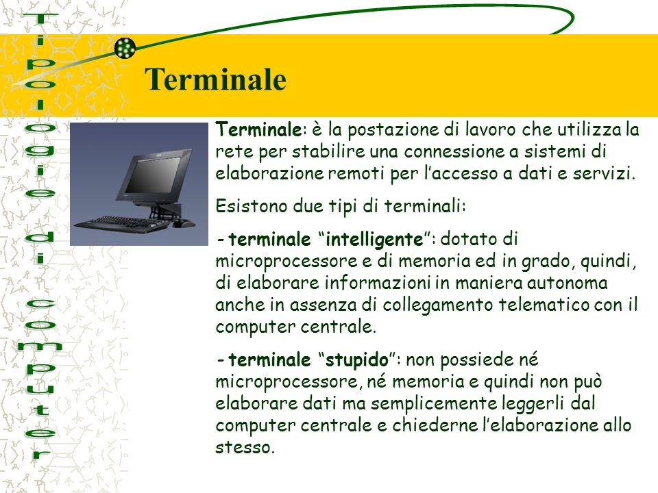 Terminale Tipologie di computer