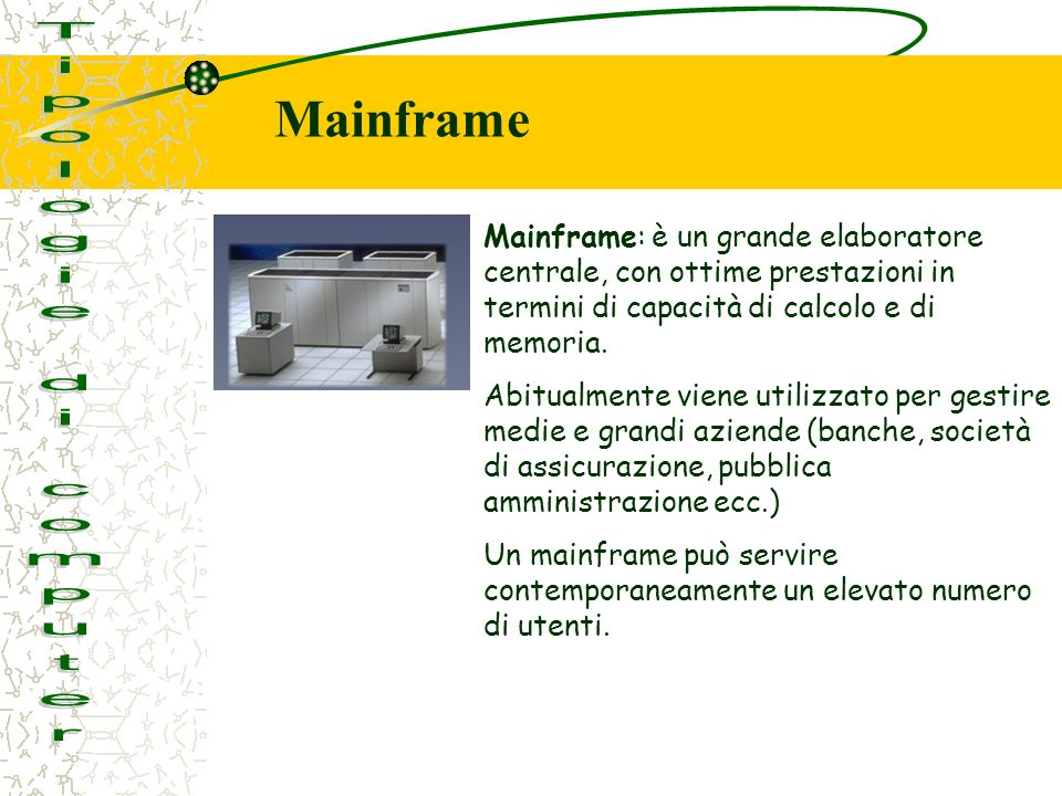 Mainframe Tipologie di computer