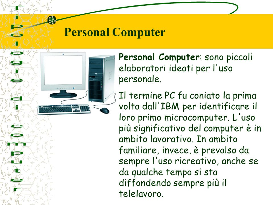 Tipologie di computer Personal Computer