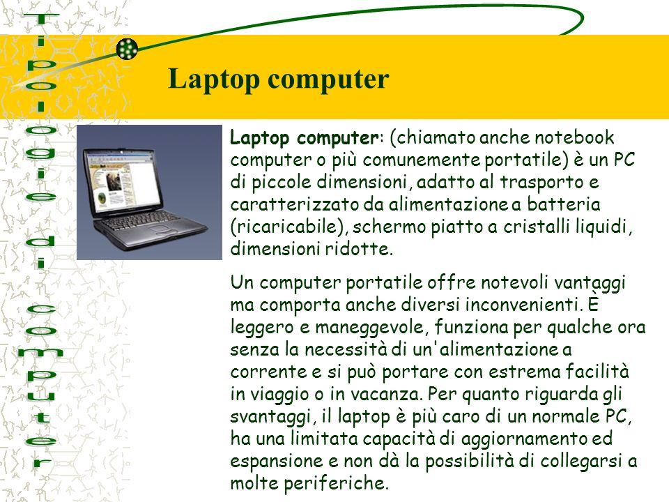 Tipologie di computer Laptop computer