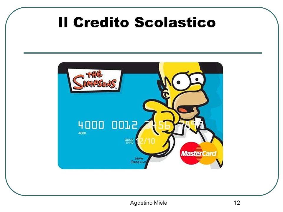 Il Credito Scolastico Agostino Miele