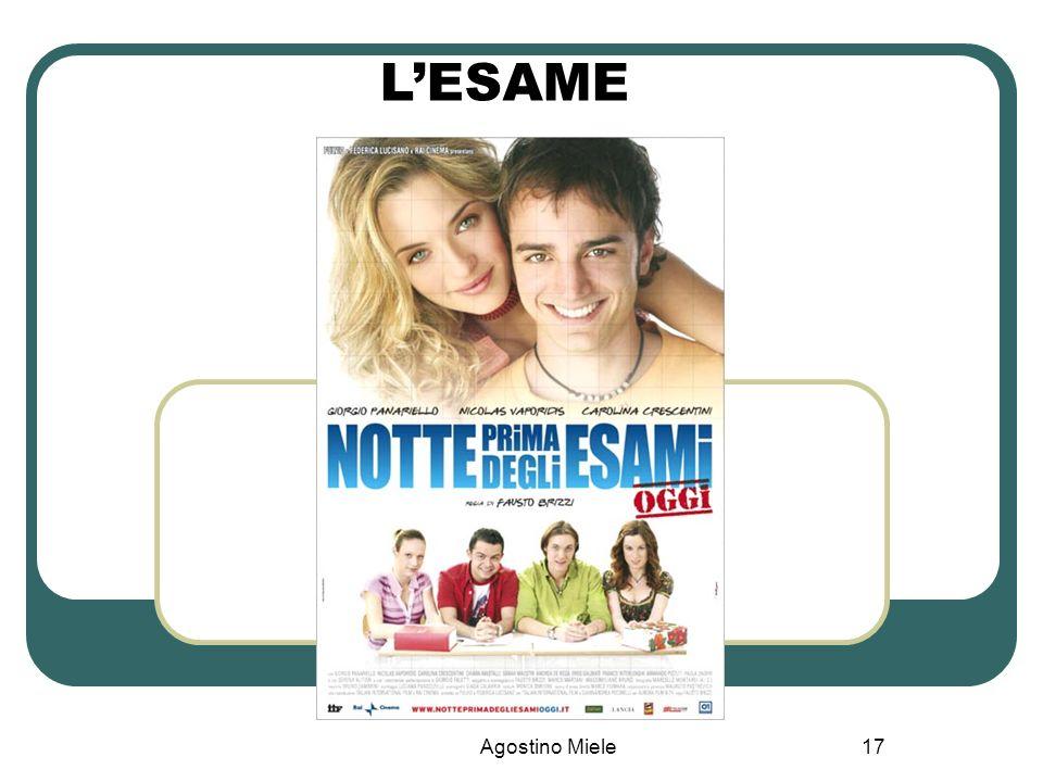 L'ESAME Agostino Miele