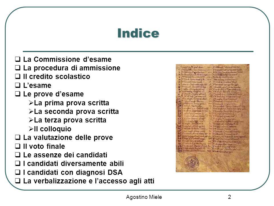 Indice La Commissione d'esame La procedura di ammissione