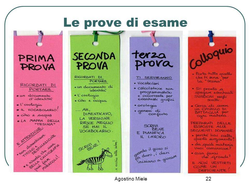 Le prove di esame Agostino Miele