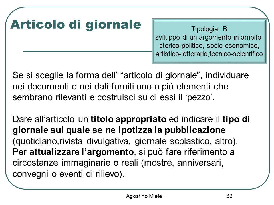 Articolo di giornale Tipologia B. sviluppo di un argomento in ambito storico-politico, socio-economico,