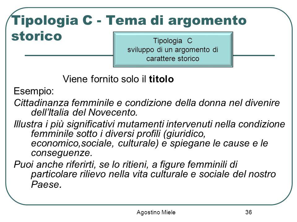 Tipologia C - Tema di argomento storico