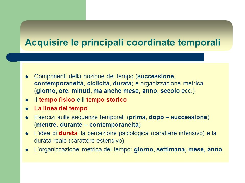 Acquisire le principali coordinate temporali