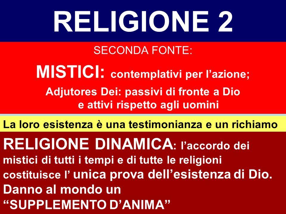 RELIGIONE 2 MISTICI: contemplativi per l'azione;