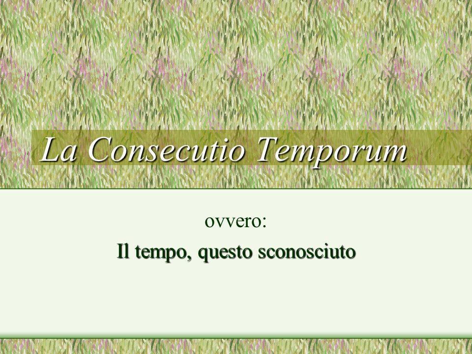 La Consecutio Temporum