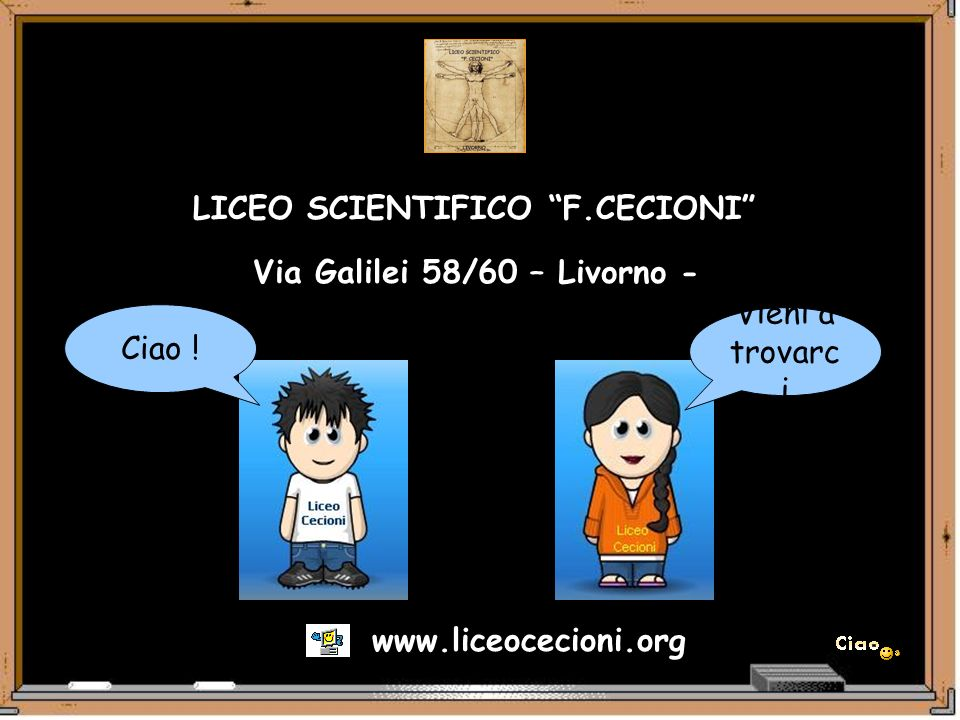 LICEO SCIENTIFICO F.CECIONI Via Galilei 58/60 – Livorno -