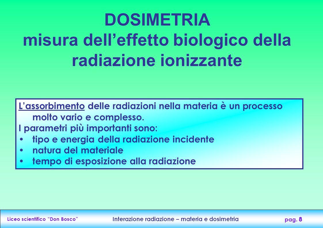 DOSIMETRIA misura dell'effetto biologico della radiazione ionizzante