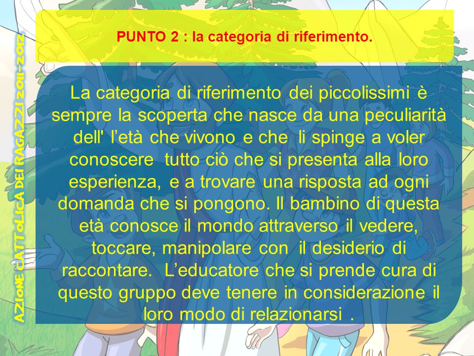 PUNTO 2 : la categoria di riferimento.