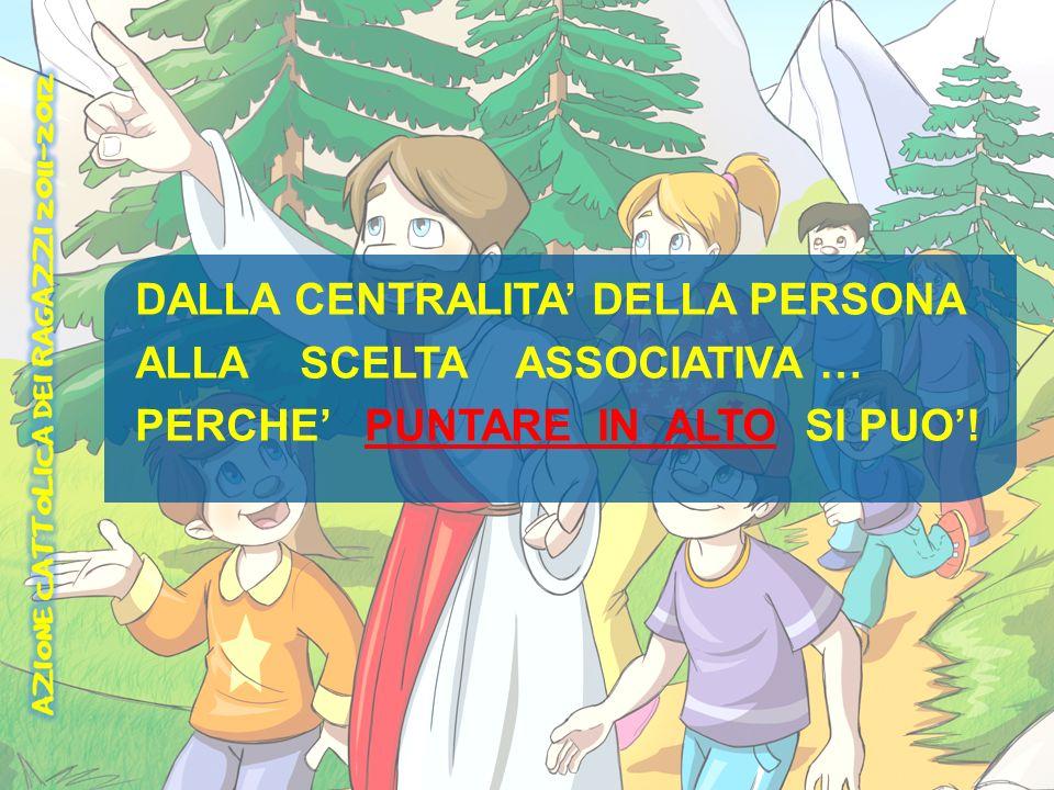 DALLA CENTRALITA' DELLA PERSONA