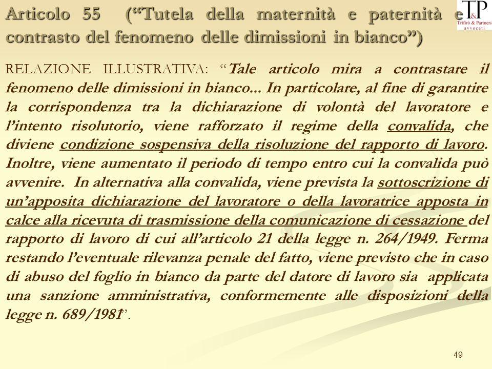 Articolo 55 ( Tutela della maternità e paternità e contrasto del fenomeno delle dimissioni in bianco )