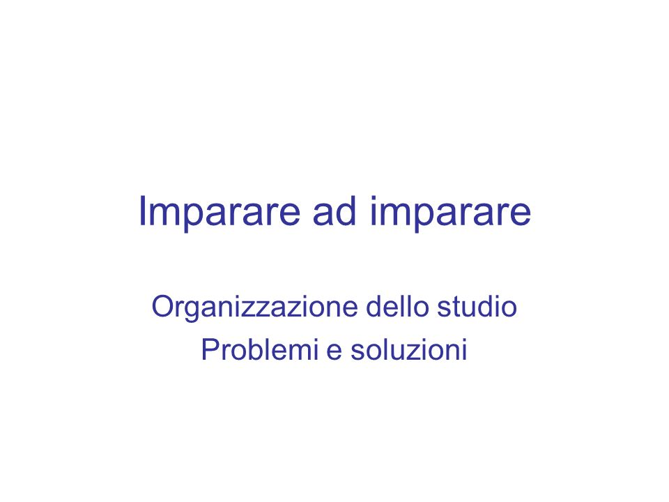Organizzazione dello studio Problemi e soluzioni