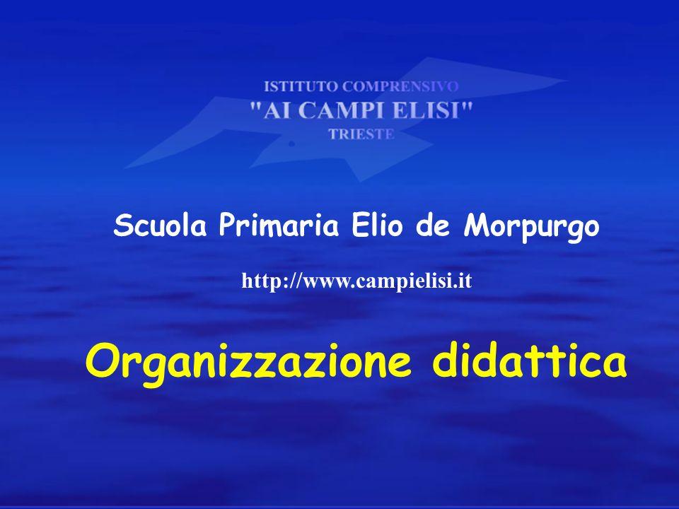 Scuola Primaria Elio de Morpurgo Organizzazione didattica