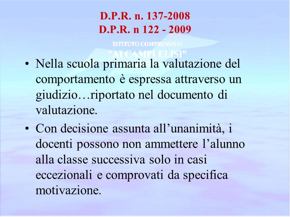 D.P.R. n. 137-2008 D.P.R. n 122 - 2009