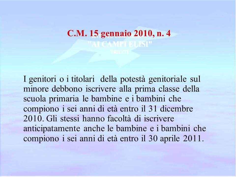 C.M. 15 gennaio 2010, n. 4
