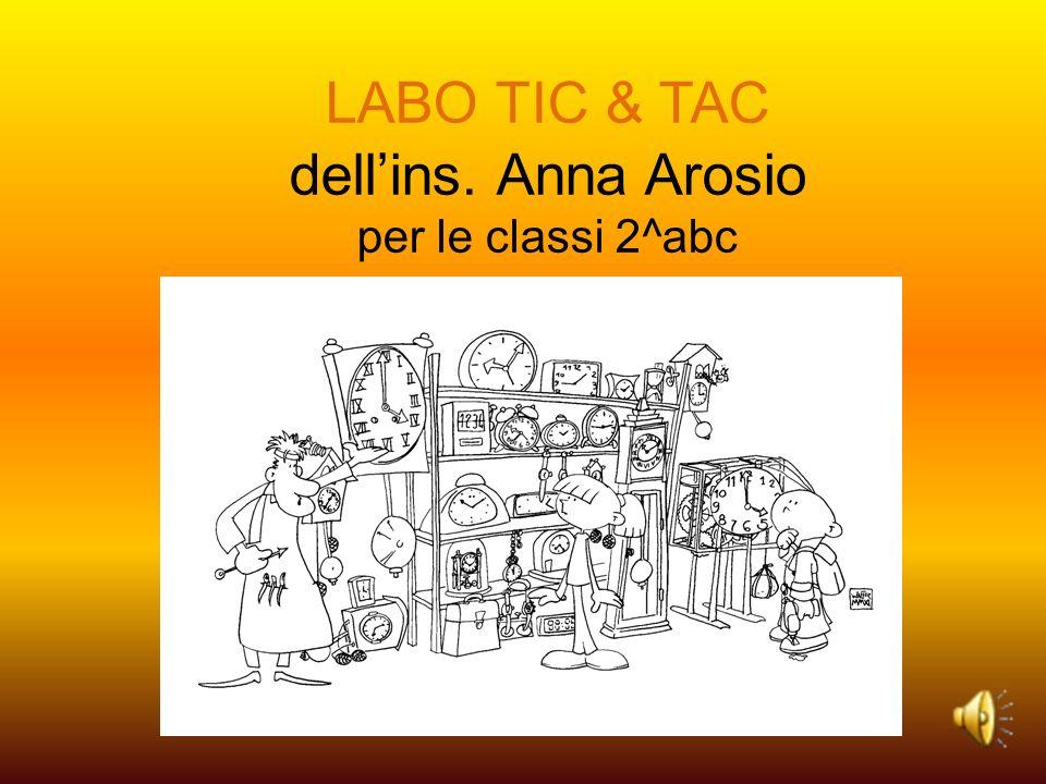 LABO TIC & TAC dell'ins. Anna Arosio per le classi 2^abc
