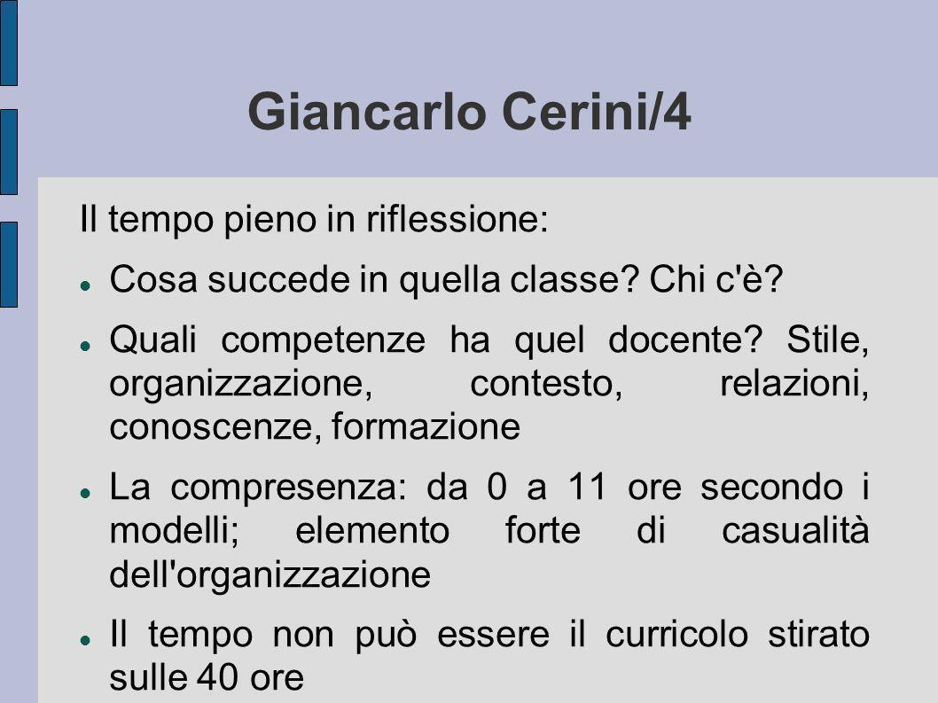 Giancarlo Cerini/4 Il tempo pieno in riflessione: